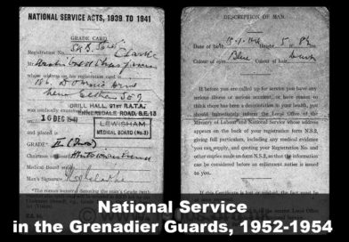 National Service in the Grenadier Guards, 1952-1954 (Caterham Guards Depot)